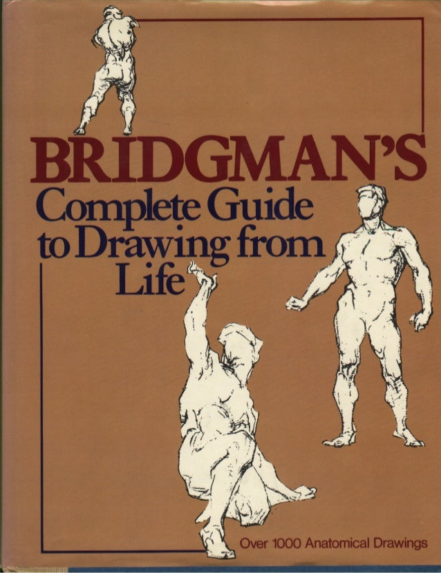 Force Character Design From Life Drawing Pdf Download : Bridgmans complete guide to drawing from life