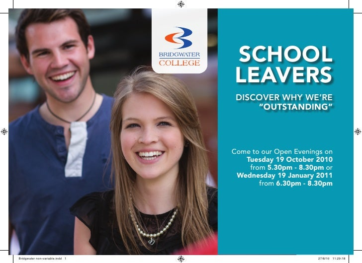 """schOOl leavers  Discover why we're      """"OuTsTanding""""     Come to our Open Evenings on    Tuesday 19 October 2010     from..."""
