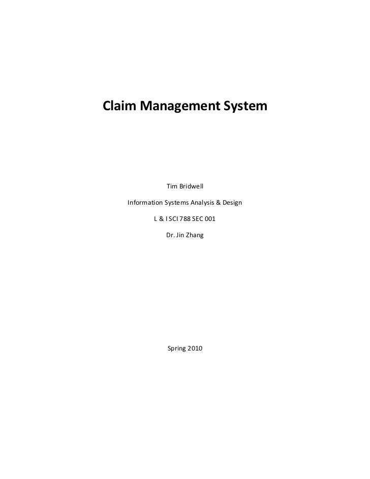Claim Management System                                                Tim Bridwell        ...