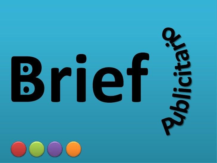Publicitario<br />Brief<br />