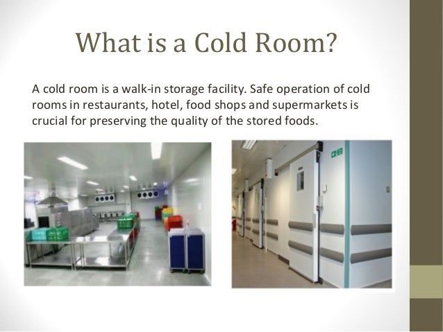 Brief about cold storage room