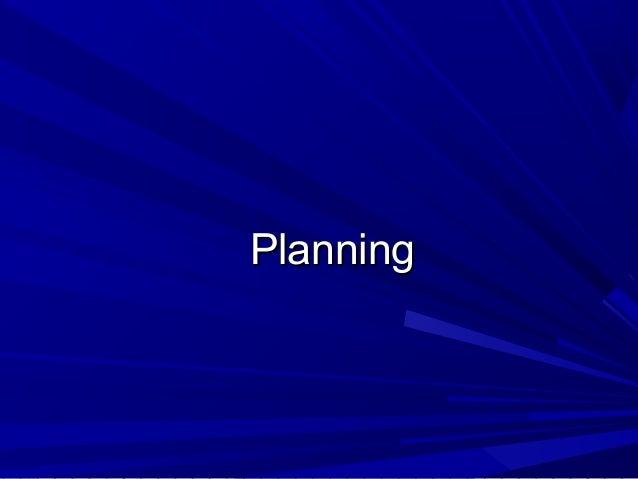 PlanningPlanning