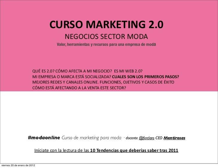 CURSO MARKETING 2.0                                                 NEGOCIOS SECTOR MODA                        ...