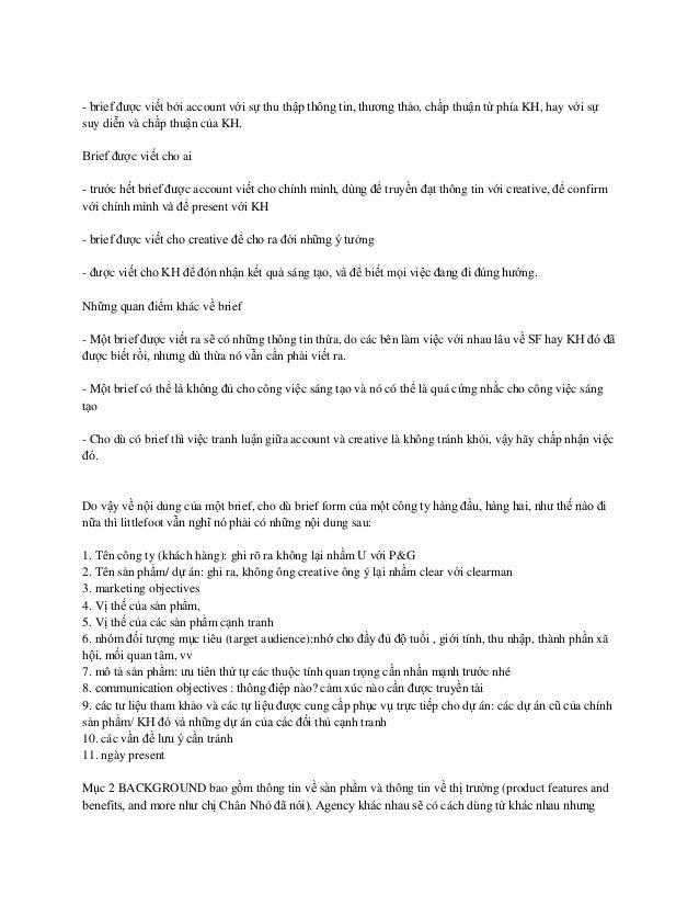 - brief được viết bởi account với sự thu thập thông tin, thương thảo, chấp thuận từ phía KH, hay với sựsuy diễn và chấp th...