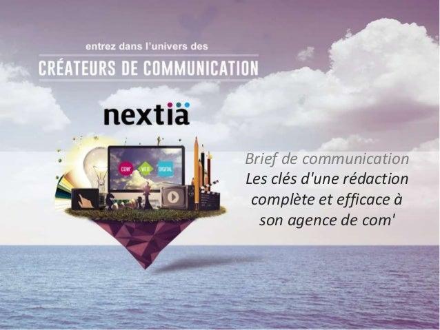 Brief de communication Les clés d'une rédaction complète et efficace à son agence de com'