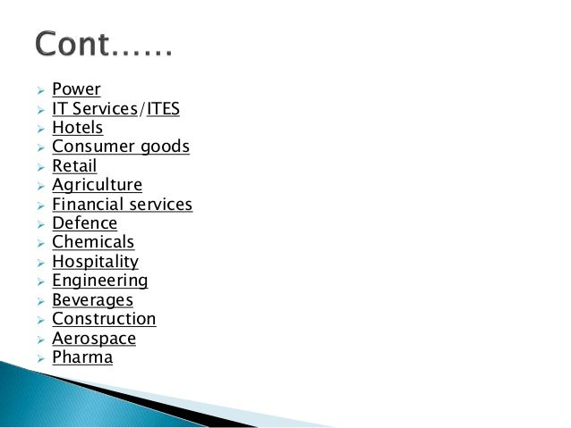  Power   IT Services/ITES   Hotels   Consumer goods   Retail   Agriculture   Financial services   Defence   Chemi...