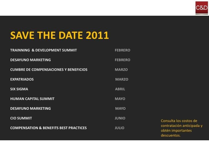 SAVE THE DATE 2011 TRAINNING & DEVELOPMENT SUMMIT           FEBRERO  DESAYUNO MARKETING                       FEBRERO  CUM...