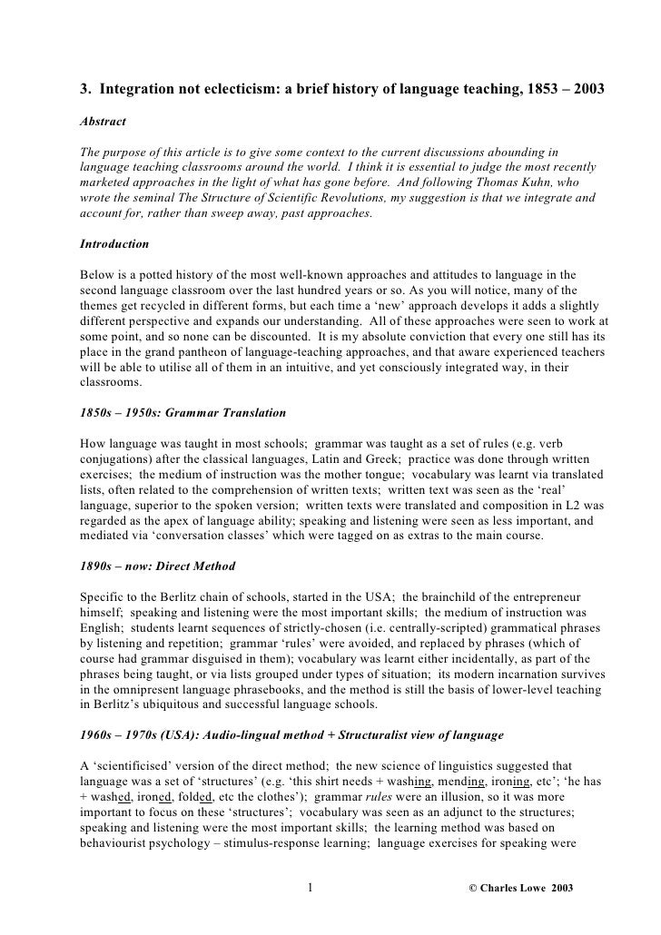 3. Integration not eclecticism: a brief history of language teaching, 1853 – 2003AbstractThe purpose of this article is to...