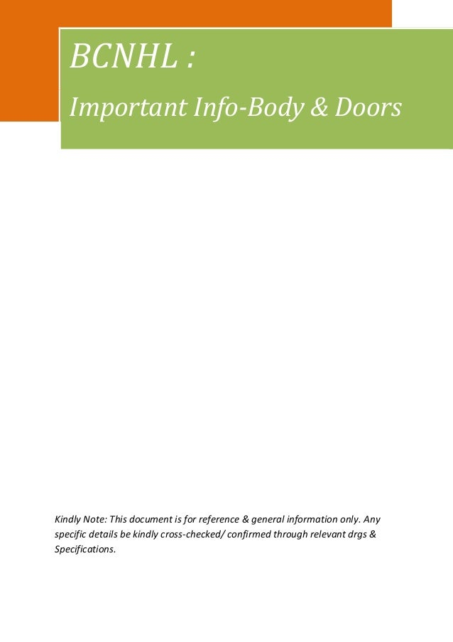 BCNHL :   Important Info-Body & DoorsKindly Note: This document is for reference & general information only. Anyspecific d...