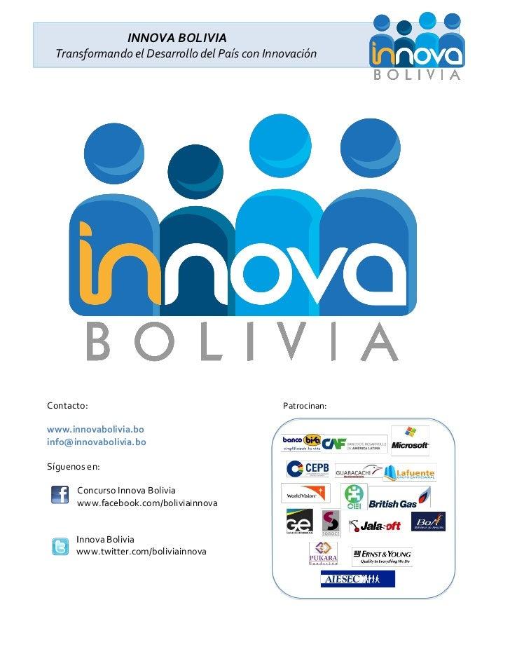 INNOVA BOLIVIA Transformando el Desarrollo del País con InnovaciónContacto:                                    Patrocinan:...