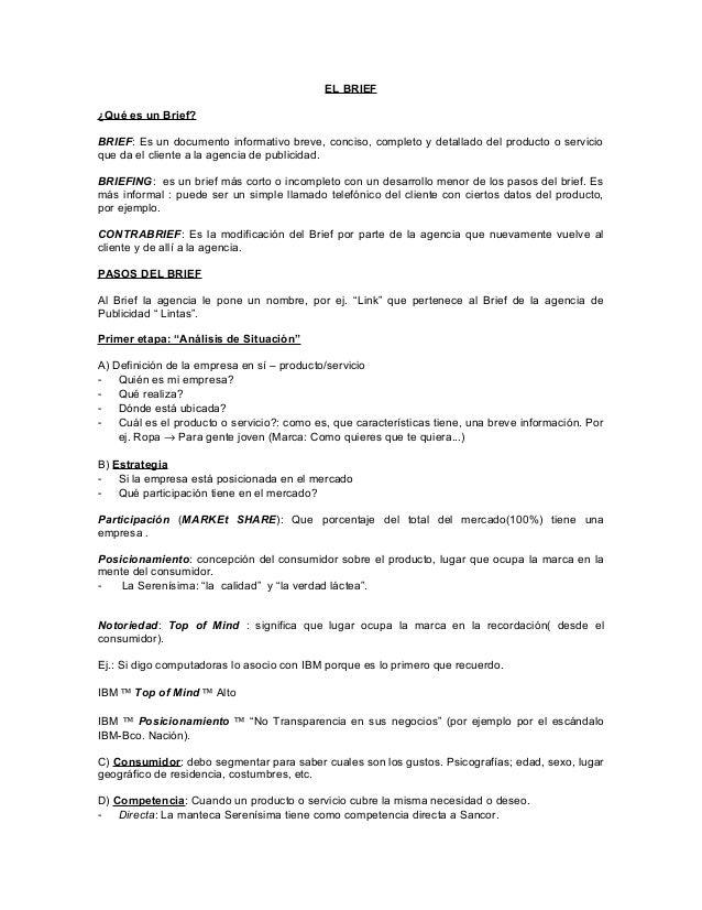 EL BRIEF¿Qué es un Brief?BRIEF: Es un documento informativo breve, conciso, completo y detallado del producto o servicioqu...