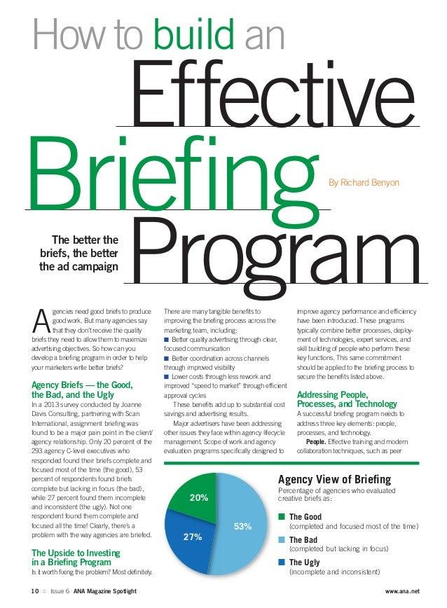 10 :: Issue 6 ANA Magazine Spotlight www.ana.net A gencies need good briefs to produce good work. But many agencies say th...