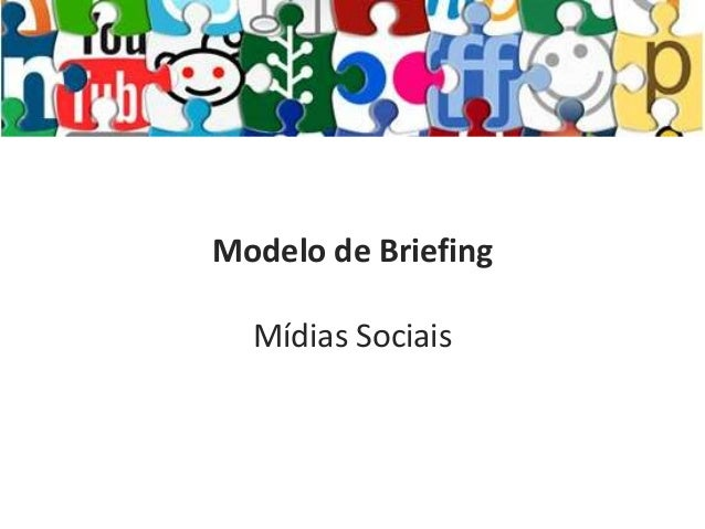 Modelo de Briefing    Mídias Sociais