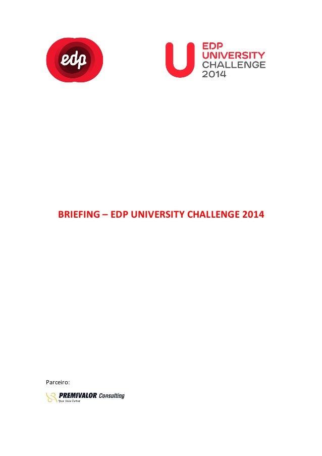 BRIEFING  –  EDP  UNIVERSITY  CHALLENGE  2014...