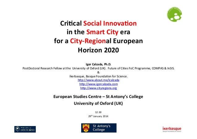 Cri$cal  Social  Innova$on     in  the  Smart  City  era     for  a  City-‐Regional  European ...