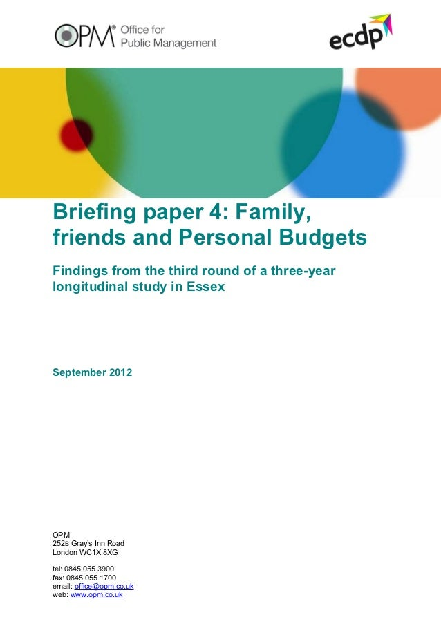 Briefing paper 4: Family,friends and Personal BudgetsFindings from the third round of a three-yearlongitudinal study in Es...