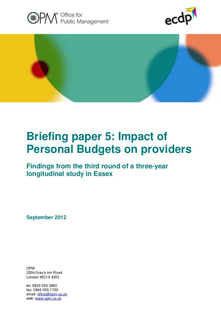 Briefing paper 5: Impact ofPersonal Budgets on providersFindings from the third round of a three-yearlongitudinal study in...