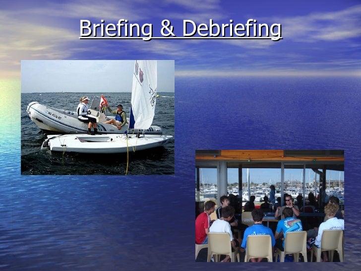 Briefing & Debriefing