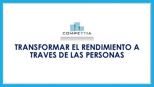 TRANSFORMAR EL RENDIMIENTO A TRAVES DE LAS PERSONAS