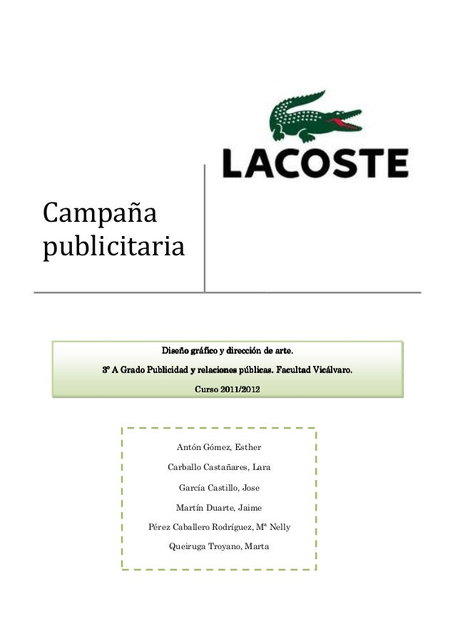 Campañapublicitaria                    Diseño gráfico y dirección de arte.                Publicidad     3º A Grado Public...