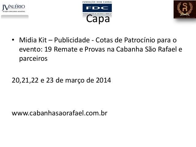 Capa • Midia Kit – Publicidade - Cotas de Patrocínio para o evento: 19 Remate e Provas na Cabanha São Rafael e parceiros 2...