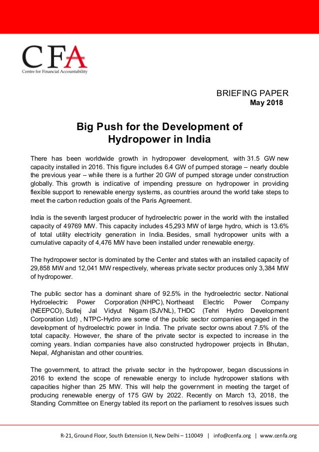 BRIEFING PAPER May 2018 Big Push for the Development of Hydropower in India There has been worldwide growth in hydropower ...