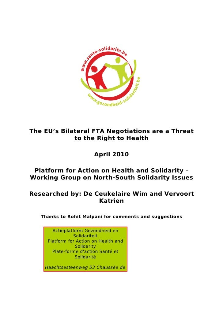 The EU's Bilateral FTA Negotiations are a Threat              to the Right to Health                           April 2010 ...