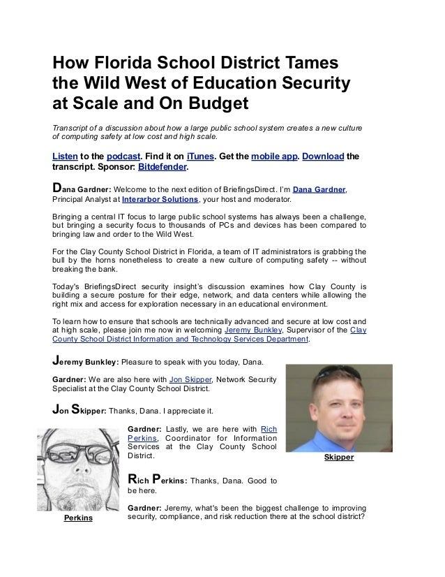 How Florida School District Tames the Wild West of Education Security at Scale and On Budget Transcript of a discussion ab...