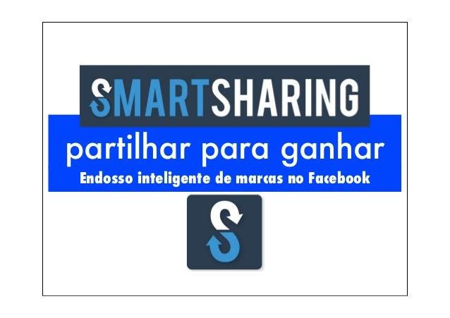 partilhar para ganhar Endosso inteligente de marcas no Facebook