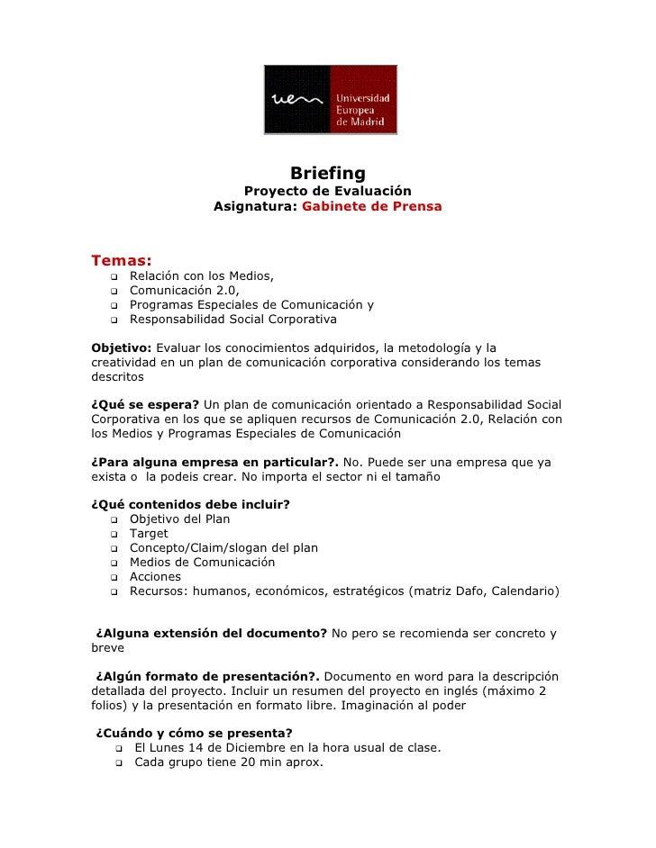 Briefing                         Proyecto de Evaluación                     Asignatura: Gabinete de Prensa    Temas:     ...