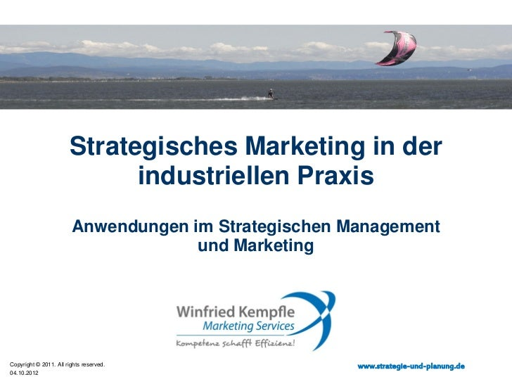 Strategisches Marketing in der                             industriellen Praxis                        Anwendungen im Stra...