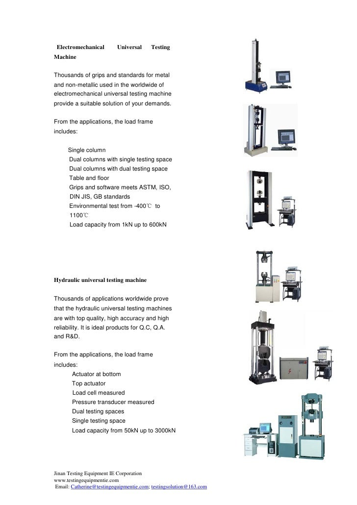 Electromechanical        Universal      Testing     Machine       Thousands of grips and standards for metal     and non-m...