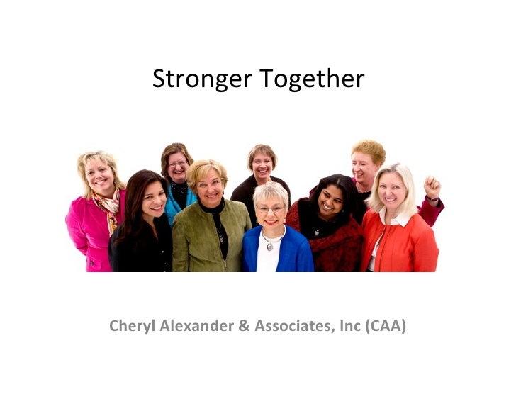 Stronger TogetherCheryl Alexander & Associates, Inc (CAA)