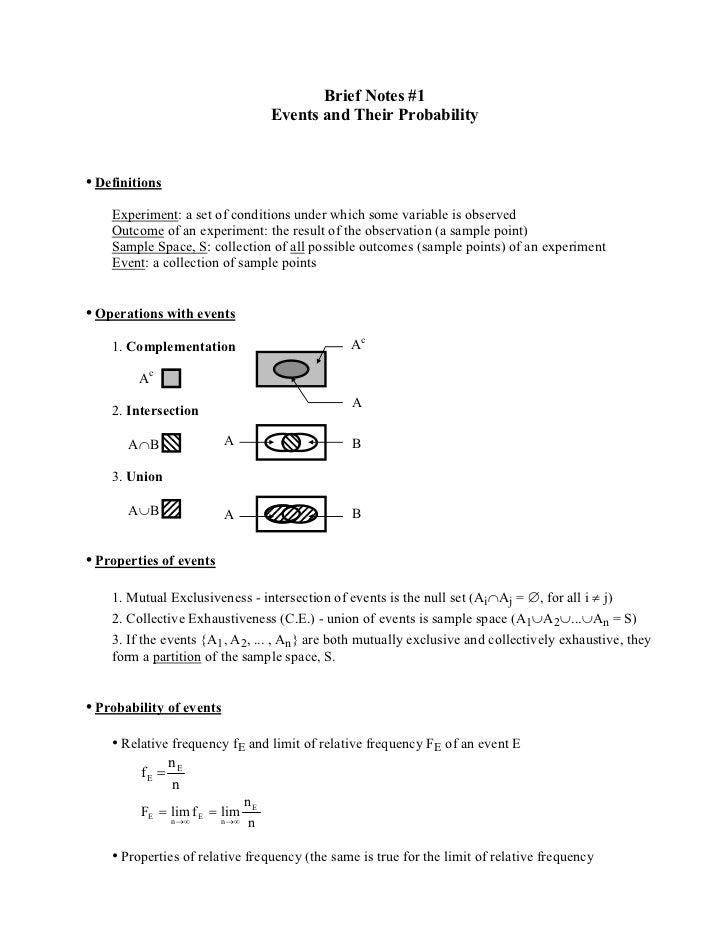Brief Notes #1                                  Events and Their Probability• Definitions    Experiment: a set of conditio...