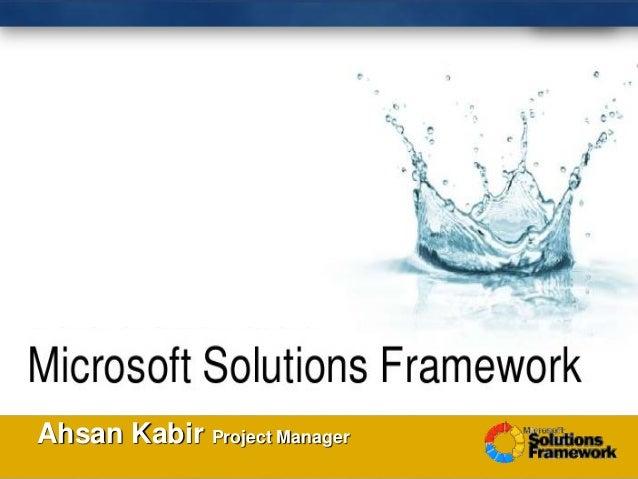 Ahsan Kabir Project Manager ………………………….