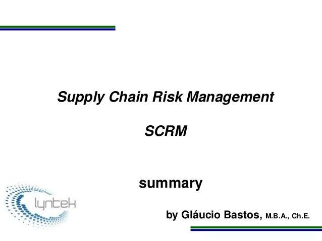 Brief presentation managing supply chain risks