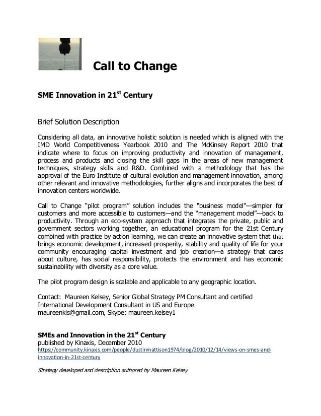 Call to Change SME Innovation in 21st Century Brief Solution Description Considering all data, an innovative holistic solu...