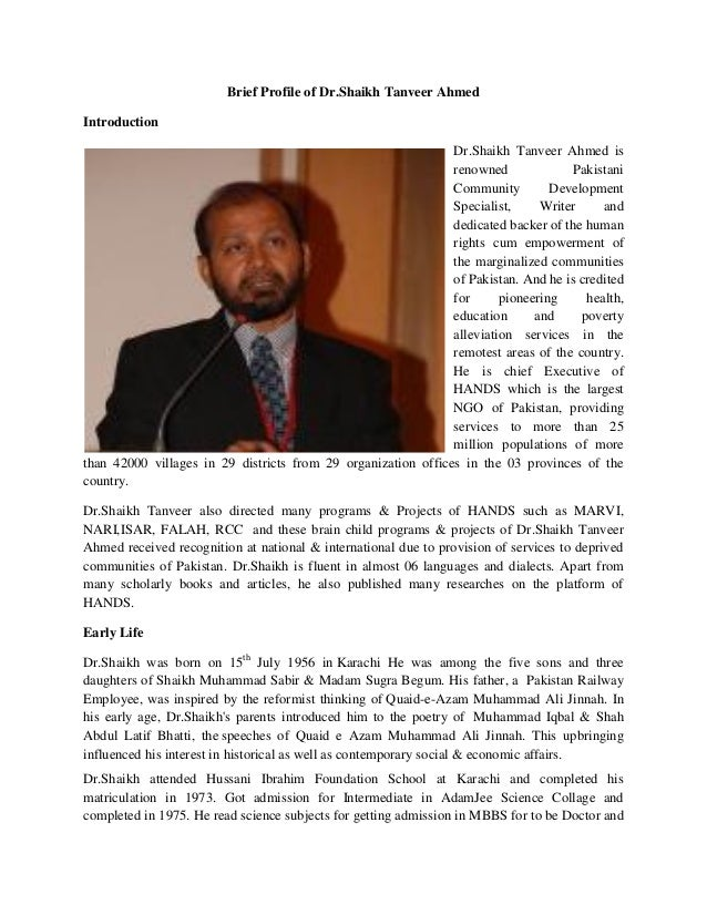 Brief Profile of Dr.Shaikh Tanveer Ahmed Introduction Dr.Shaikh Tanveer Ahmed is renowned Pakistani Community Development ...