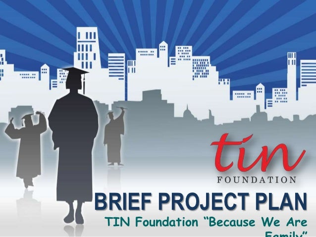 """BRIEF PROJECT PLANTIN Foundation """"Because We Are"""