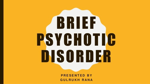 brief psychotic disorder Health update since my psychotic episode (watch until the end for the happiest news) alysha antat - duration: 23:52 alyshalauren 112,220 views.