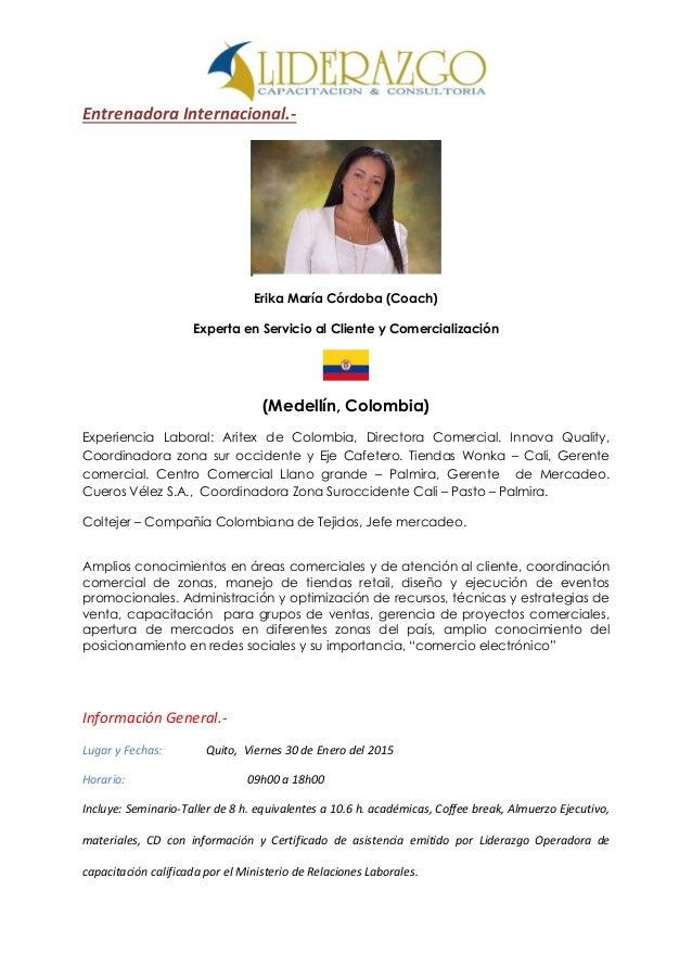 Entrenadora Internacional.- Erika María Córdoba (Coach) Experta en Servicio al Cliente y Comercialización (Medellín, Colom...