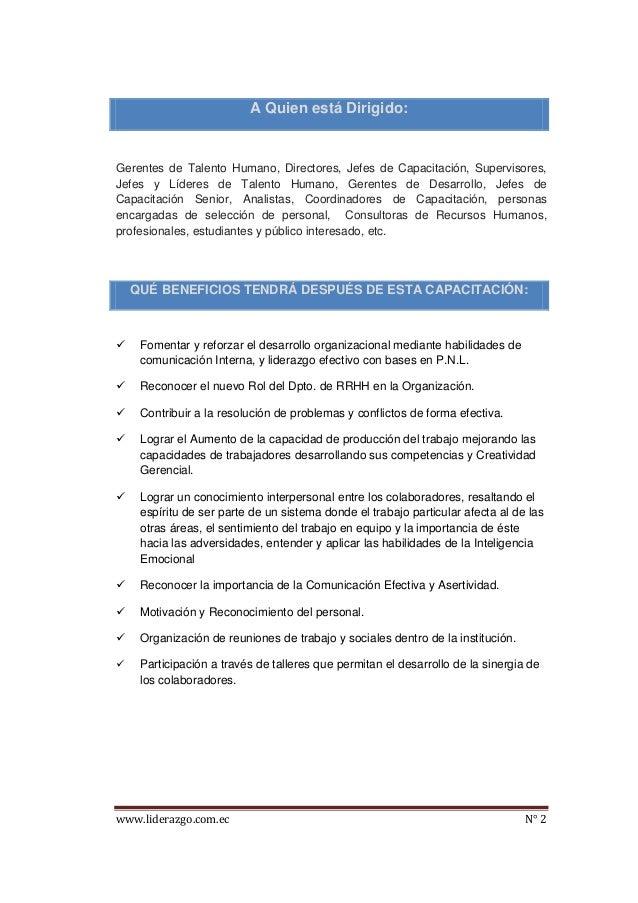 www.liderazgo.com.ec N° 2 A Quien está Dirigido: Gerentes de Talento Humano, Directores, Jefes de Capacitación, Supervisor...