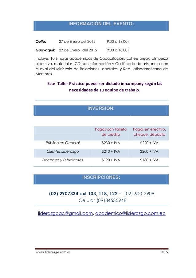 www.liderazgo.com.ec N° 5 INFORMACIÓN DEL EVENTO: Quito: 27 de Enero del 2015 (9:00 a 18:00) Guayaquil: 29 de Enero del 20...