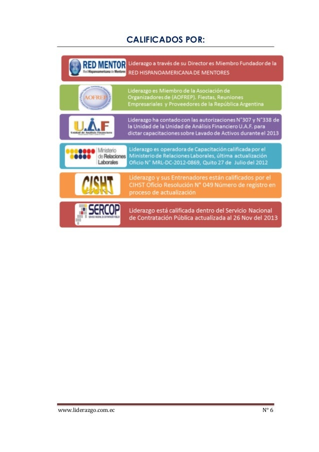 www.liderazgo.com.ec N° 6 CALIFICADOS POR: