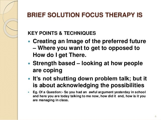 solution focussed therapy in social work Watch insoo kim berg masterfully demonstrate solution-focused therapy in an   question, scaling, and exceptions to your own therapeutic work with clients.