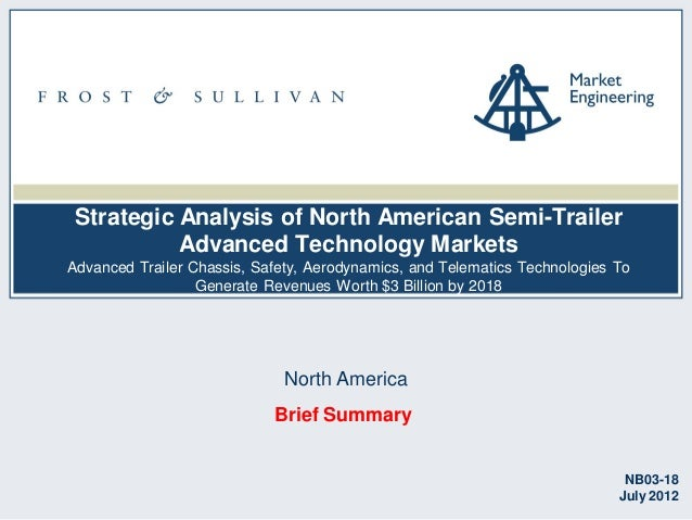 Strategic Analysis of North American Semi-Trailer Advanced Technology Markets Advanced Trailer Chassis, Safety, Aerodynami...