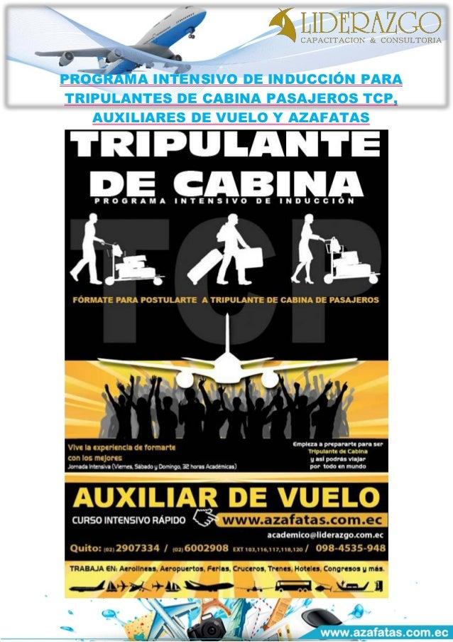 PROGRAMA INTENSIVO DE INDUCCIÓN PARA TRIPULANTES DE CABINA PASAJEROS TCP, AUXILIARES DE VUELO Y AZAFATAS
