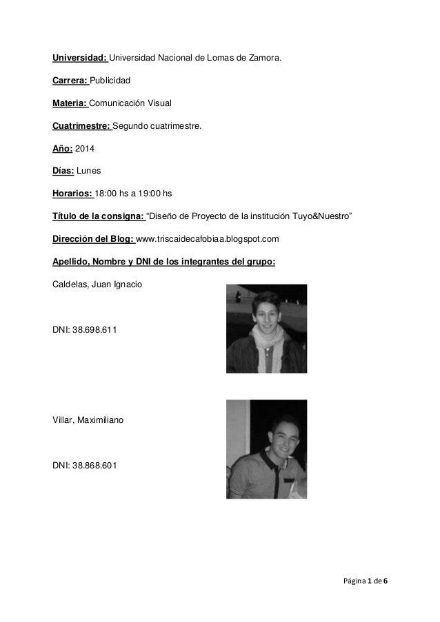 Página 1 de 6  Universidad: Universidad Nacional de Lomas de Zamora.  Carrera: Publicidad  Materia: Comunicación Visual  C...