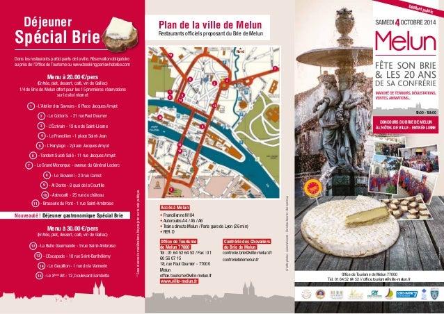 CONCOURS DU BRIE DE MELUN  À L'HÔTEL DE VILLE - ENTRÉE LIBRE  Office de Tourisme de Melun 77000  Dépliant public  LÉGENDE ...