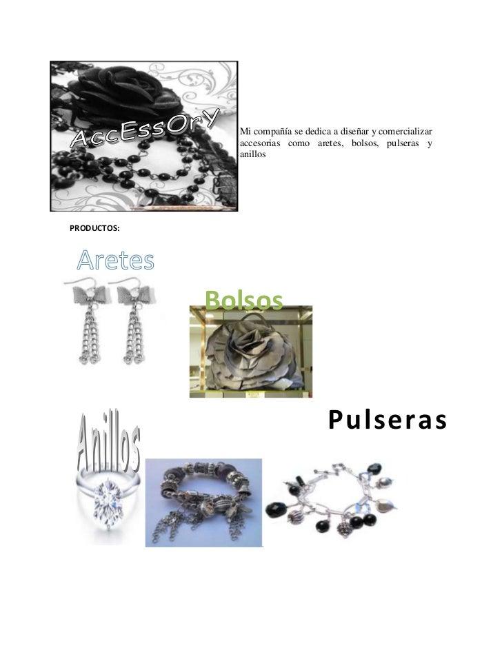 -30861043180<br /> <br /><br /> <br />Mi compañía se dedica a diseñar y comercializar accesorias como aretes, bolsos, pu...